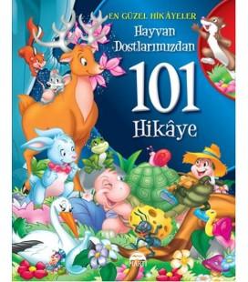 Hayvan Dostlarımızdan 101 Hikaye