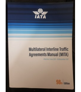 IATA MULTILATERAL INTERLINE  TRAFFIC AGREEMENTS MANUEL (MITA)
