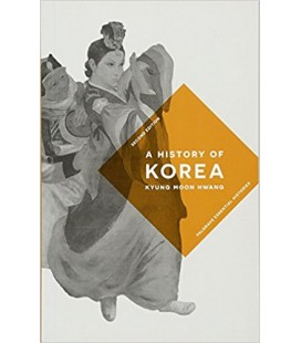 A History of Korea - Palgrave Essential Histories - Kyung Moon Hwang