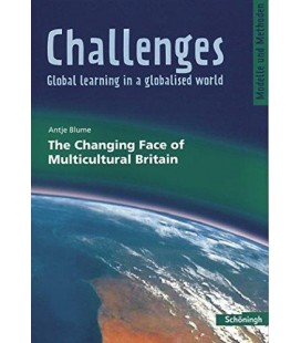 Challenges. The Changing Face of Multicultural Britain