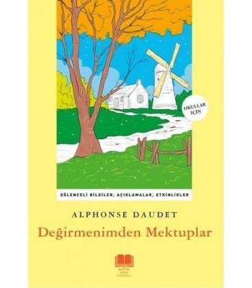 Antik Okul Değirmenimden Mektuplar- Alphonse Daudet