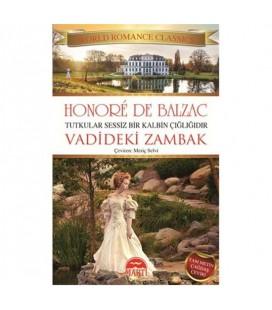 Vadideki Zambak : Tutkular Sessiz Bir Kalbin Çığlığıdır