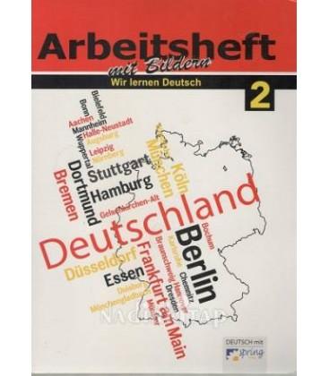 Arbeitsheft mit Bildern - Wir Lernen Deutsch 2