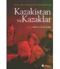 Eski Devirlerden Günümüze Kazakistan ve Kazaklar