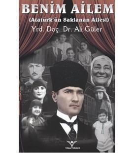 Benim Ailem - Atatürk'ün Saklanan Ailesi