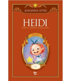Heidi Dünya Çocuk Klasikleri - Johanna Spyri - Halk Kitabevi