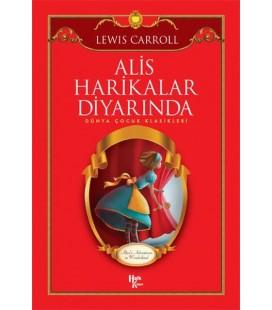 Alis Harikalar Diyarında - Dünya Çocuk Klasikleri - Lewis Carroll - Halk Kitabevi