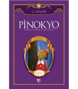 Pinokyo - Dünya Çocuk Klasikleri - Carlo Collodi - Halk Kitabevi