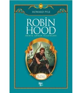Robin Hood - Dünya Çocuk Klasikleri - Howard Pyle -Halk Kitabevi