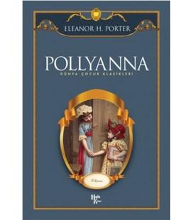 Pollyanna - Dünya Çocuk Klasikleri Eleanor H. Porter - Halk Kitabevi