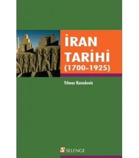 İran Tarihi (1700 - 1925) Yayınevi : Selenge