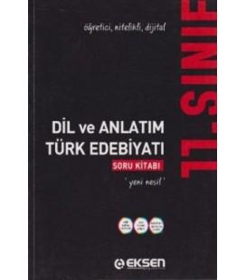 11. Sınıf Dil ve Anlatım Türk Edebiyatı Soru Kitabı Eksen Yayınları