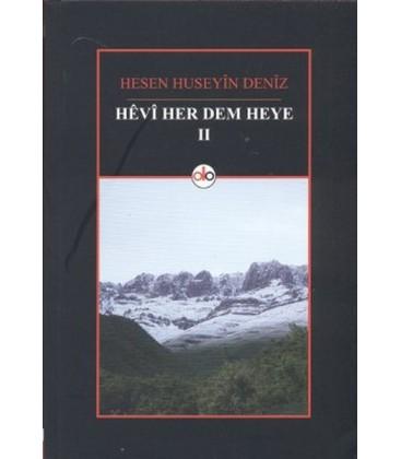 Hevi Her Dem Heye 2 Yazar: Hesen Huseyin Deniz