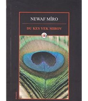 Du Kes Yek Mirov Yazar:Newaf Miro