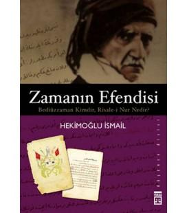Zamanın Efendisi Bediüzzaman - Hekimoğlu İsmail - Timaş Yayınları