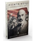 Asım'ın Nesli - Çanakkale'de Doğan Ümit - Mustafa Armağan - Timaş Yayınları