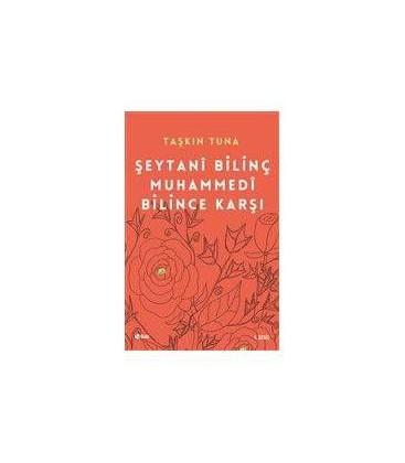 Şeytani Bilinç Muhammedi Bilince Karşı - Şule Yayınları - Taşkın Tuna