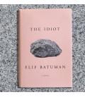 The Idiot Hardcover – Elif Batuman