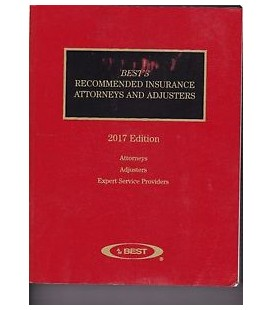 Best's Recommended Insurance Attorneys and Adjusters 2017 Edition