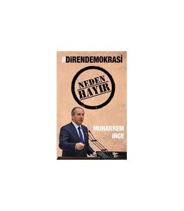Direndemokrasi Neden Hayır - Muharrem İnce - Halk Kitabevi