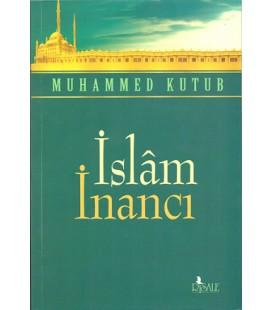 İslam İnancı Yayıncı: Risale Yayınları