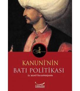 Kanuni'nin Batı Politikası Yayınevi : Gökkubbe