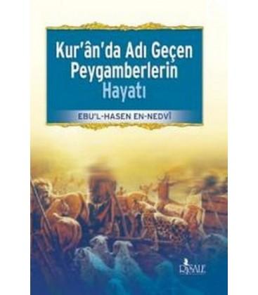 Kur'an'da Adı Geçen Peygamberlerin Hayatı Yayınevi : Risale Yayınları