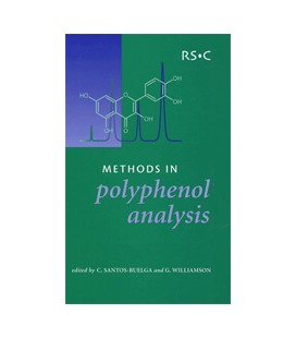 Methods in Polyphenol Analysis - Mike Saltmarsh, Celestino Santos-Buelga, Gary Williamson