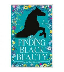 Finding Black Beauty - Lou Kuenzler