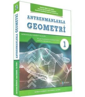 Antrenmanlarla Geometri 1 - Antrenman Yayınları