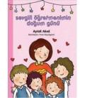 My Dear Teacher's Birthday - Aytül Akal - Spiral Publications