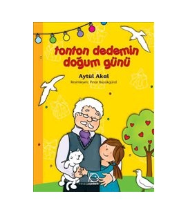 My Grandfather's Birthday Tonton - Spiral Aytül Akal Publications