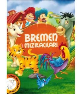 Bremen Mızıkacıları - Çocuk Gezegeni
