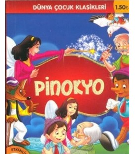 Pinokyo - Carlo Collodi - Çocuk Gezegeni