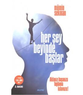 Her Şey Beyinde Başlar Yayınevi : Alfa Yayıncılık