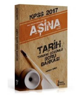 KPSS 2017 Aşina Tarih Tamamı Çözümlü Soru Bankası