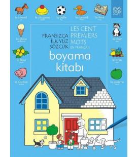 Fransızca İlk Yüz Sözcük Boyama Kitabı