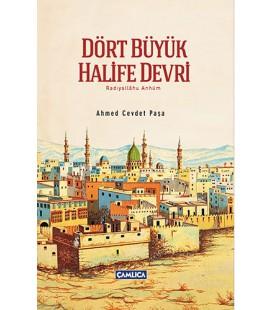 Dört Büyük Halife Devri Ahmed Cevdet Paşa