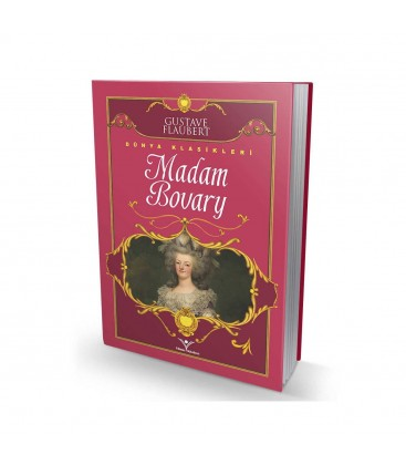 Madam Bovary  Gustave Flaubert Dünya Klasikleri