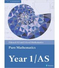 Edexcel AS and A level Mathematics Pure Mathematics Year 1/AS