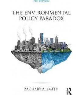 The Environmental Policy Paradox by Zachary A. Smith