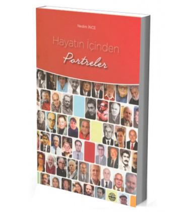 Hayatın İçinden Portreler - Nedim İnce - Mühür Kitaplığı
