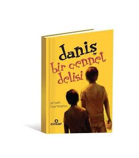 Daniş - Bir Cennet Delisi - Ercan Harmancı - Genç Timaş