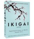 Ikigai Japonların Uzun ve Mutlu Yaşam Sırrı - Hector Garcia , Francesc Miralles - İndigo Kitap