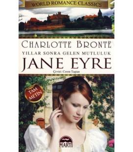Jane Eyre - Yıllar Sonra Gelen Mutluluk