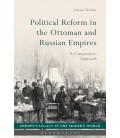 Political Reform in the Ottoman and Russian Empires