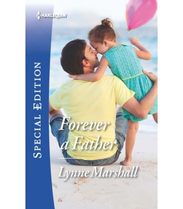 Forever a Father (The Delaneys of Sandpiper Beach) by Lynne Marshall