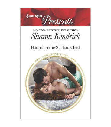 Bound to the Sicilian's Bed (Conveniently Wed!) by Sharon Kendrick