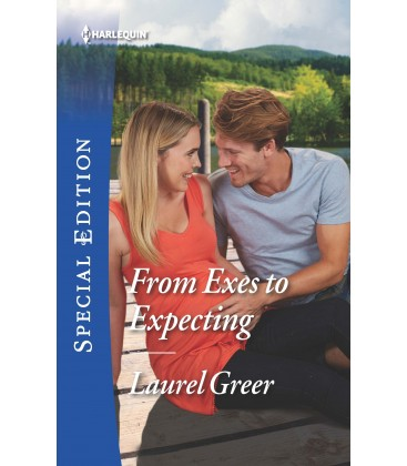 From Exes to Expecting (Sutter Creek, Montana) by Laurel Greer