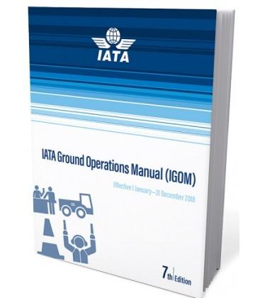 IATA Ground Operations Manual (IGOM) 2018